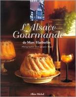 L'Alsace gourmande de Marc Haeberlin (1995, Le Chêne) de Marc Haeberlin et Élisabeth Scotto (Auteurs)